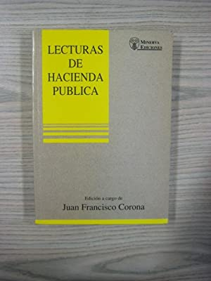 LECTURAS DE HACIENDA PÚBLICA: JUAN FRANCISCO CORONA