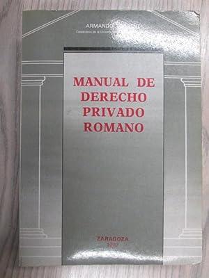 MANUAL DE DERECHO PRIVADO ROMANO: ARMANDO TORRENT