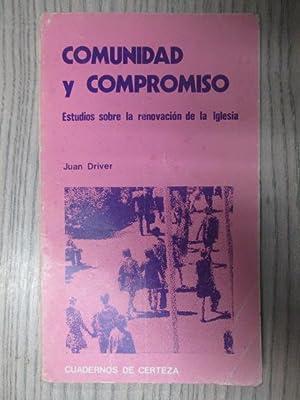 COMUNIDAD Y COMPROMISO. ESTUDIOS SOBRE LA RENOVA: JUAN DRIVER