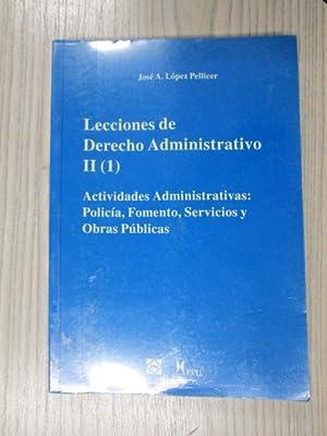 LECCIONES DE DERECHO ADMINISTRATIVO II TOMO 1: JOSE A. LÓPEZ