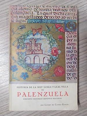 HISTORIA DE LA MUY NOBLE Y LEAL VILLA DE PALENZUELA: LÁZARO DE CASTRO GARCÍA