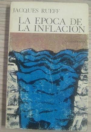 LA ÉPOCA DE LA INFLACIÓN: JACQUES RUEFF