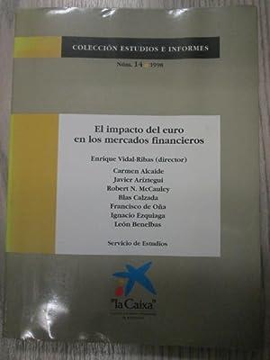 EL IMPACTO DEL EURO EN LOS MERCADOS FINANCIEROS: ENRIQUE VIDAL-RIBAS