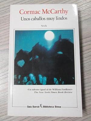 UNOS CABALLOS MUY LINDOS: CORMAC MCCARTHY