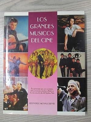 LOS GRANDES MUSICOS DEL CINE: FERNANDO MOYA LORENTE