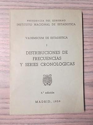 VADEMECUM DE ESTADISTICA. 1 DISTRIBUCIONES DE FRECUENCIAS Y SERIES CRONOLOGICAS