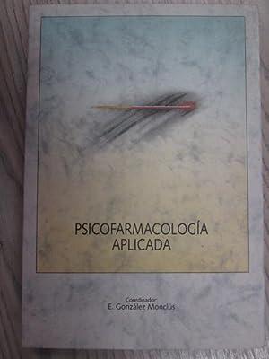 PSICOFARMACOLOGÍA APLICADA: E. GONZÁLEZ MONCLÚS