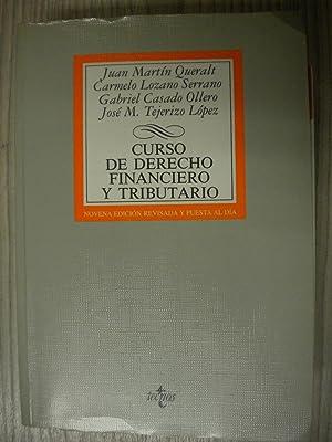 CURSO DE DERECHO FINANCIERO Y TRIBUTARIO: JUAN MARTIN QUERALT.