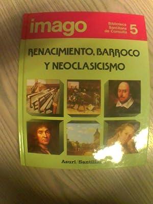 BIBLIOTECA SANTILLANA DE CONSULTA: RENACIMIENTO, BARROCO Y NEOCLASICISMO: JULIAN VIERA GUTIERREZ
