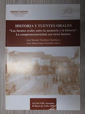 """HISTORIA Y FUENTES ORALES. """"Las fuentes orales: JOSE MANUEL TRUJILLANO"""