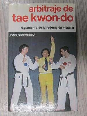 ARBITRAJE DE TAE KWON-DO: JOHN PANCHAMÉ