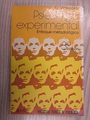 PSICOLOGÍA EXPERIMENTAL. ENFOQUE METODOLÓGICO: F. J. MCGUIGAN