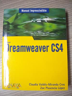 MANUAL IMPRESCINDIBLE DE DREAMWEAVER CS4.: CLAUDIA VALDÉS-MIRANDA CROS,