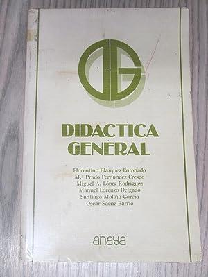 DIDACTICA GENERAL: FLORENTINO BLAZQUEZ ENTONADO.