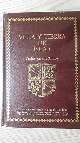 VILLA Y TIERRA DE ISCAR: CARLOS ARRANZ SANTOS