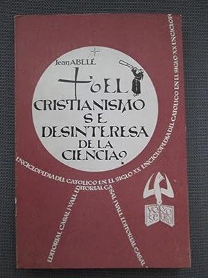 EL CRISTIANISMO SE DESINTERESA DE LA CIENCIA?: JEAN ABELÉ