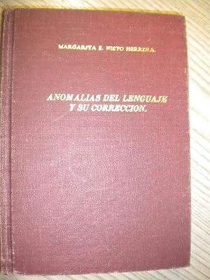 ANOMALÍAS DEL LENGUAJE Y SU CORRECCIÓN: MARGARITA E. NIETO