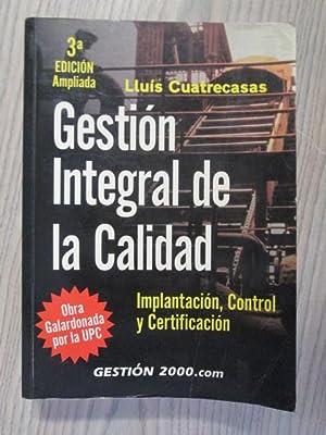 GESTIÓN INTEGRAL DE LA CALIDAD: LLUÍS CUATRECASAS