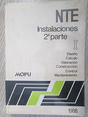 NTE INSTALACIONES 2ª PARTE I MOPU: MOPU