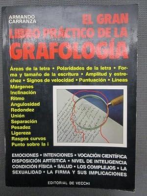 EL GRAN LIBRO PRÁCTICO DE LA GRAFOLOGÍA.: ARMANDO CARRANZA