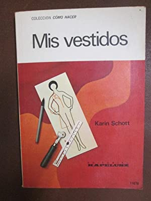 MIS VESTIDOS: KARIN SCHOTT