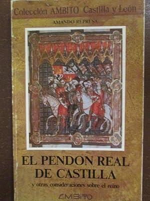 EL PENDON REAL DE CASTILLA Y OTRAS: AMANDO REPRESA