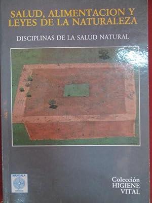 SALUD, ALIMENTACIÓN, Y LEYES DE LA NATURALEZA: ALBERT MOSSERI