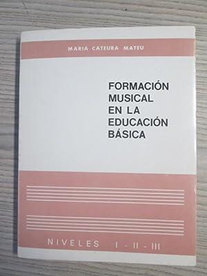 FORMACIÓN MUSICAL EN LA EDUCACIÓN BÁSICA: María Cateura Mateu