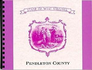 A History of Pendleton County West Virginia;: Oren Morton