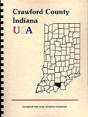 History of Crawford County Indiana; Biographical and