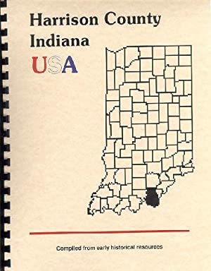 History of Harrison County Indiana; Biographical and