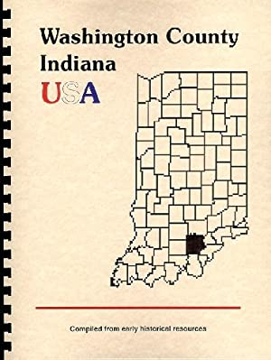 History of Washington County Indiana; Biographical and
