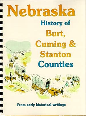 History of Burt, Cuming, Stanton and Thurston