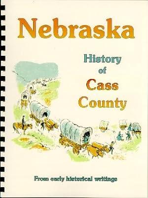 History of Cass County Nebraska / History