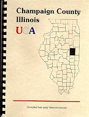 Pioneers of Champaign Illinois; History of Champaign