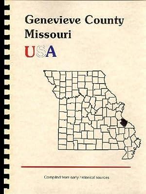 History of Ste. Genevieve County Missouri; History: Goodspeed