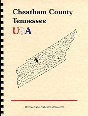 History of Cheatham County Tennessee; History of