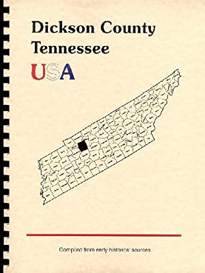 History of Dickson County Tennessee; History of