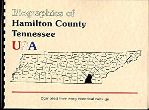 Biographies of Hamilton County Tennessee; History of