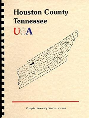 History of Houston County Tennessee; History of