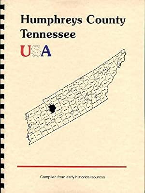 History of Humphreys County Tennessee; History of