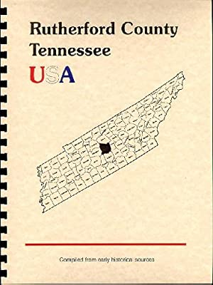 History of Rutherford County Tennessee; History of