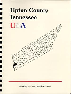 History of TiptonCounty Tennessee; History of Tennessee