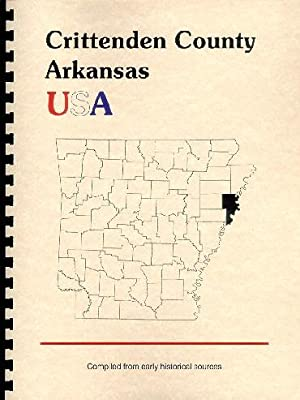 History of Crittenden County Arkansas; Northwest Arkansas