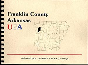History of Franklin County Arkansas; Northwest Arkansas