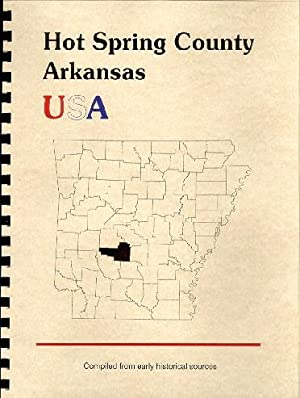 History of Hot Spring County Arkansas; Northwest