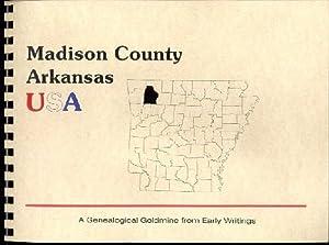 History of Madison County Arkansas; Northwest Arkansas