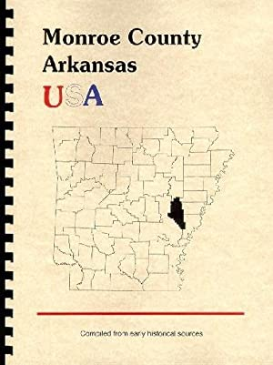 History of Monroe County Arkansas; Northwest Arkansas