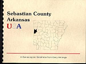 History of Sebastian County Arkansas; Northwest Arkansas