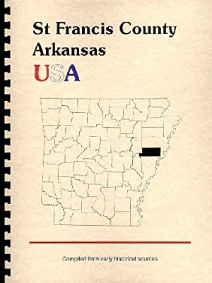 History of St. Francis County Arkansas; Northwest